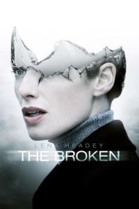 """""""The Broken"""""""