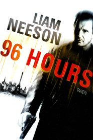 "Poster for the movie ""96 Hours"""