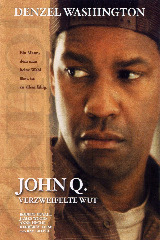 """John Q. - Verzweifelte Wut"""
