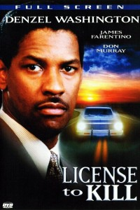 """""""License to Kill"""""""