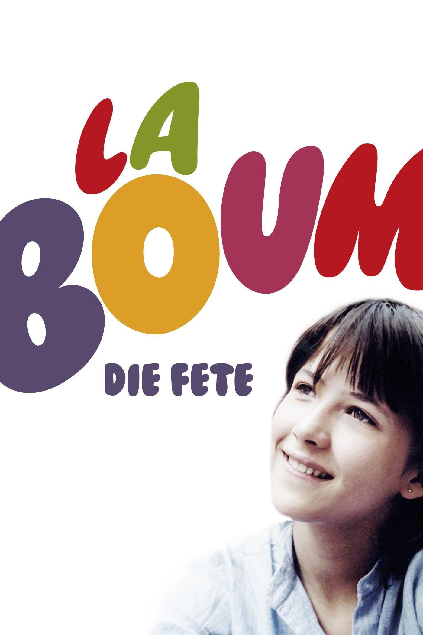"""""""La Boum - Die Fete"""""""