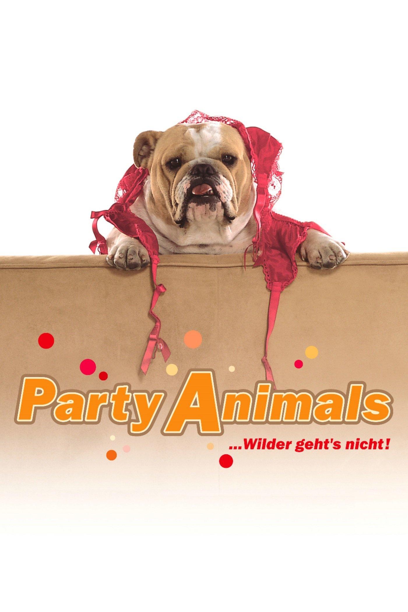 """""""Party Animals - ... wilder geht's nicht!"""""""