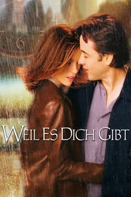 """Poster for the movie """"Weil es Dich gibt"""""""