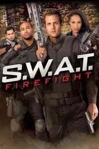 """""""S.W.A.T. - Firefight"""""""