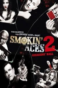 """""""Smokin' Aces 2: Assassins' Ball"""""""