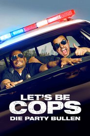 """Poster for the movie """"Let's be Cops - Die Party Bullen"""""""