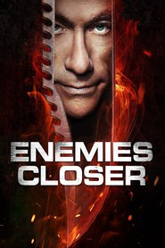 """Poster for the movie """"Enemies Closer"""""""