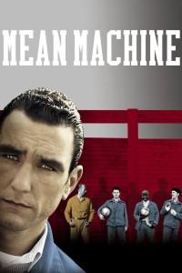 """""""Mean Machine - Die Kampfmaschine"""""""