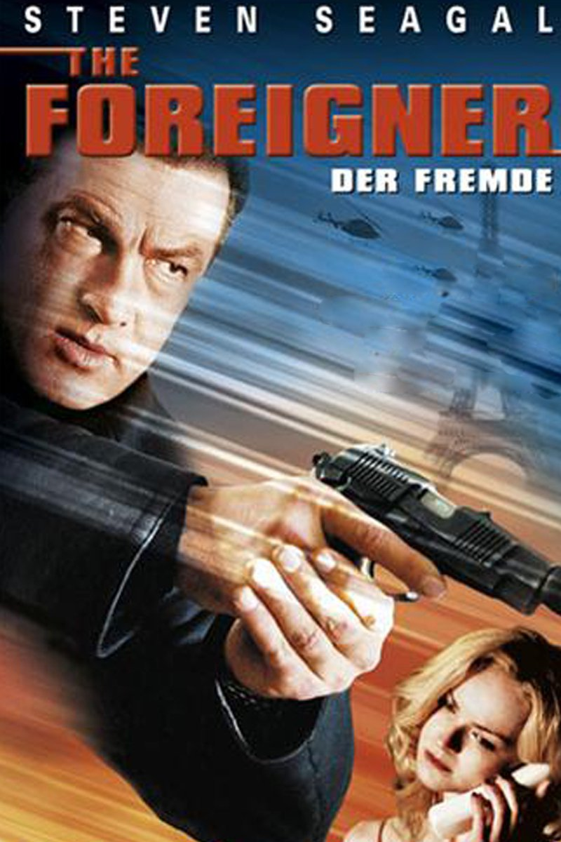 """The Foreigner - Der Fremde"""