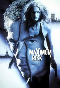 """""""Maximum Risk"""""""