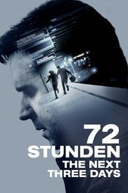 "Poster for the movie ""72 Stunden - The Next Three Days"""