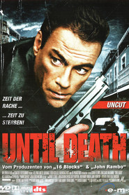 "Poster for the movie ""Until Death"""