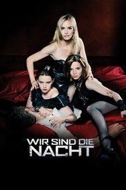 """Poster for the movie """"Wir sind die Nacht"""""""