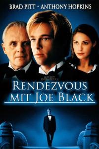 """""""Rendezvous mit Joe Black"""""""