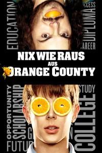 """""""Nix wie raus aus Orange County"""""""