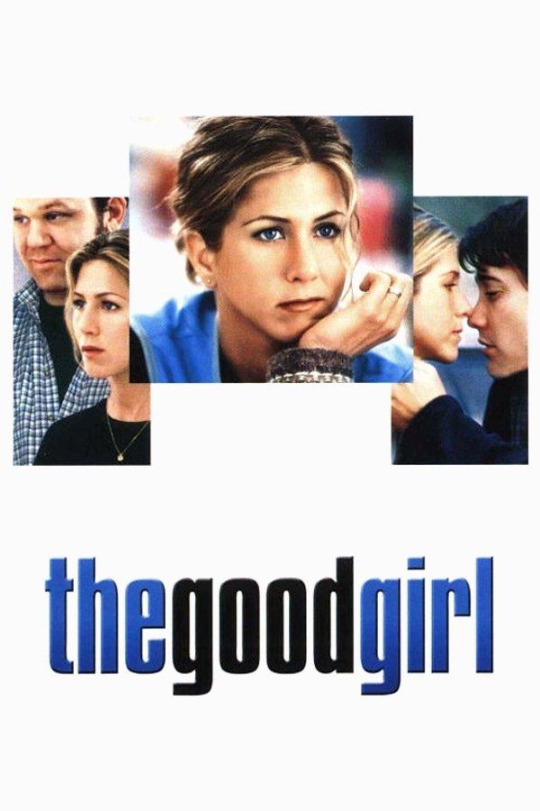 """The Good Girl"""