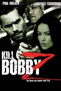 """""""Kill Bobby Z - Ein Deal um Leben und Tod"""""""
