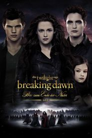 "Poster for the movie ""Breaking Dawn - Bis(s) zum Ende der Nacht - Teil 2"""