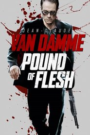"Poster for the movie ""Pound of Flesh"""