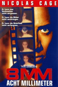 "Poster for the movie ""8MM - Acht Millimeter"""