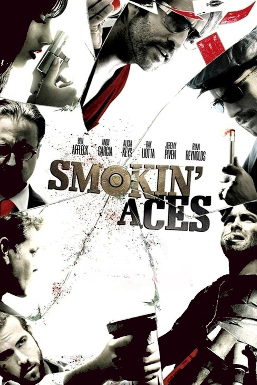 """""""Smokin' Aces"""""""
