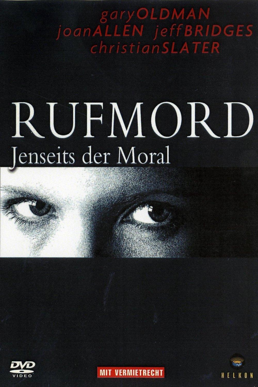 """Rufmord - Jenseits der Moral"""
