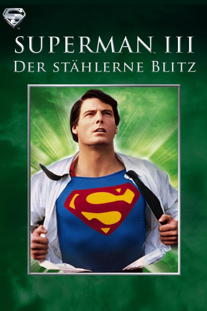 """""""Superman III - Der stählerne Blitz"""""""