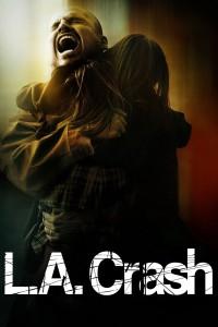 """""""L.A. Crash"""""""